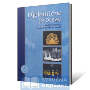 Djelomicne_proteze-Kresimir_Kraljevic-Sonja_Kraljevic_Simunkovic-Strucnaknjizara