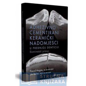 Adhezivno_cementirani_keramicki_nadomjesci_Biomimentski-pristup
