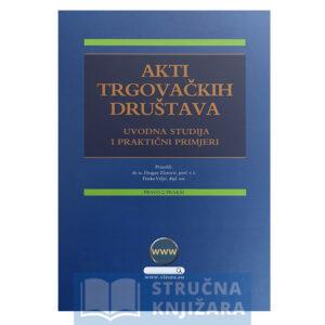 Knjiga-Akti-Trgovackih-drustava-Uvodna-Studija-Strucnaknjizara