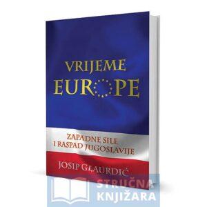 Vrijeme_Europe_Josip-Glaurdic-Strucna-knjizara.