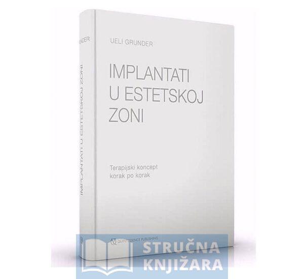 implantati-u-estetskoj-zoni-terapijski-koncept-ueli-grunder