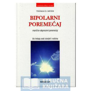 Bipolarni_poremecaj-Manicno-depresivni_poremecaj-Thomas_D_Meyer-Strucnaknjizara
