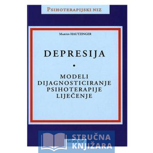 Depresija-Modeli-Dijagnosticiranje-Psihoterapije-Lijecenje-Martin_Hautzinger-Strucnaknjizara