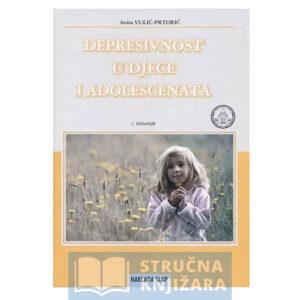 Depresivnost_u_djece_i_adolescenata-Anita_Vulic-Prtoric-Strucnaknjizara