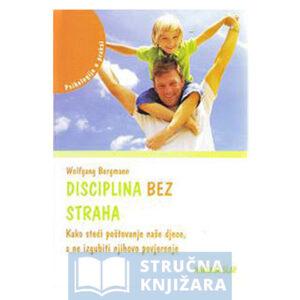 Disciplina_bez_straha-Wolfgang-Bergmann-Strucnaknjizara