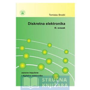 Diskretna_analogna_elektronika-osnove_impulsne_i_digitalne_elektronike_svezak_3-Strucnaknjizara