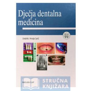 Djecja_dentalna_medicina-Hrvoje_Juric-Strucnaknjizara