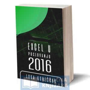 Excel-u-Poslovanju-2016-Luka_Kobescak-Strucnaknjizara