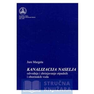 Kanalizacija-naselja-odvodnja-i-zbrinjavanje-Jure-Margeta-Strucnaknjizara