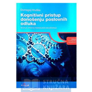 Kognitivni_pristup_donosenju_poslovnih_odluka-Domagoj_Hruska