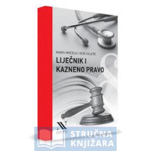 Lijecnik-i-kazneno-pravo-Marin-Mrcela-i-Igor-Vuletic-Strucnaknjizara