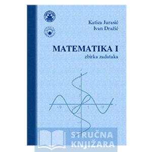 Matematika_1-zbirka_zadataka-Katica_Jurasic_i_Ivan_Drazic-Strucnaknjizara