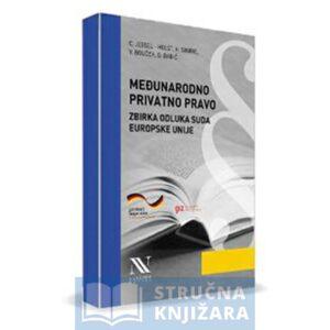 Medjunarodno-Privatno-Pravo-ZbirkaOdluka_Suda-Europske-Unije-Strucna-knjizara