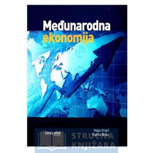 Medunarodna_ekonomija-Mato_Grgic-Vlatka_Bilas-Strucnaknjizara