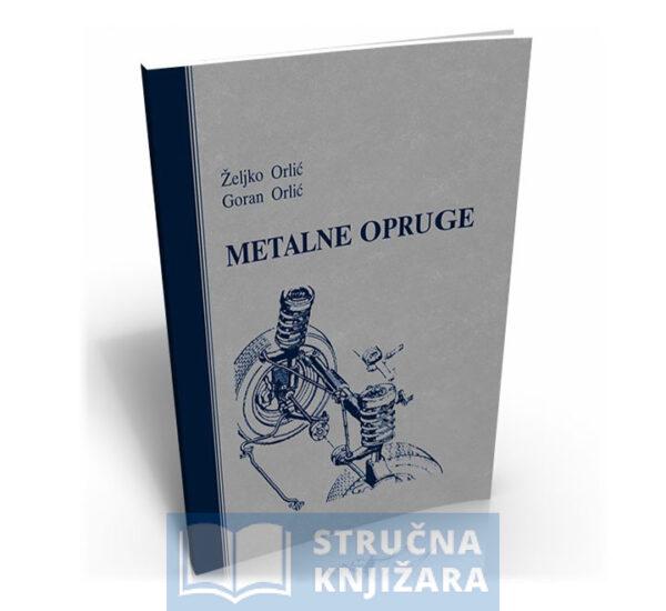 Metalne_opruge-Zeljko_Orlic_i_Goran_Orlic-Strucnaknjizara