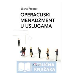 Operacijski_menadzment_u_uslugama-Jasna_Prester-Strucnaknjizara