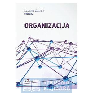 Organizacija-Lovorka_Galetic-Strucnaknjizara