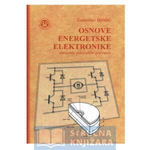 Osnove_energetske-elektronike-Tomislav_Brodic-Strucnaknjizara