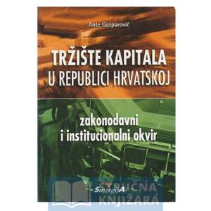 Tržište kapitala u Republici Hrvatskoj - Ante Gašparović