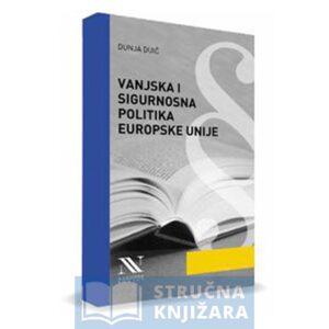 Vanjska-i-sigurnosna-politika-Europske-Unije-Strucna-knjizara