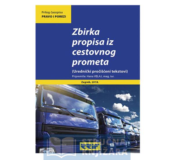 Zbirka_propisa_iz_cestovnog_prometa-Urednicki_procisceni_tekstovi-Hana_Velaj-Strucnaknjizara
