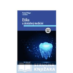 Etika u dentalnoj medicini