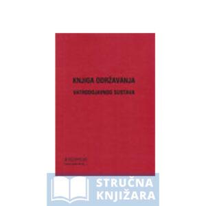 Knjiga održavanja vatrodojavnog sustava strucnaknjizara