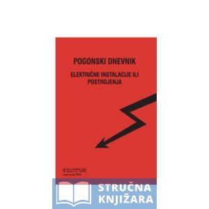 Pogonski dnevnik električne instalacije ili postrojenja