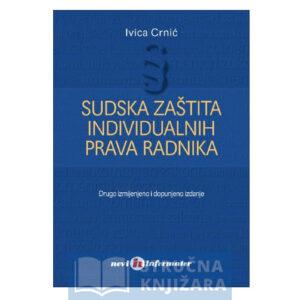 Sudska zaštita individualnih prava radnika - Ivica Crnić