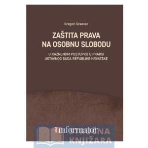 Zaštita prava na osobnu slobodu - Gregori Graovac