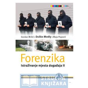 Forenzika - Istraživanje mjesta događaja II.