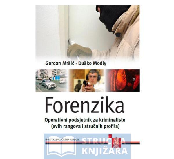 Forenzika - Operativni podsjetnik za kriminaliste