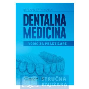 Knjiga-Dentalna-medicina-Vodic_za_Prakticare-Strucnaknjizara