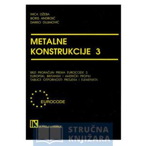 Knjiga_Metalne-konstrukcije-3-Dzeba-Androic-Dujmovic-Strucnaknjizara-1