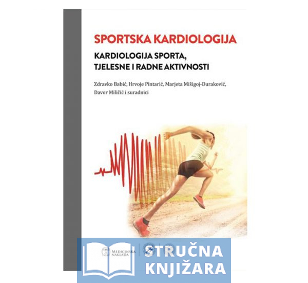 Knjiga-Sportska-kardiologija_Kardiologija_sporta-tjelesne_i_radne_aktivnosti-Strucnaknjizara