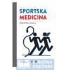 Knjiga-Sportska-medicina_Marko_Pecina-Strucnaknjizara