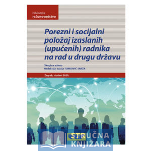 Knjiga-Porezni-i-Socijalni_polozaj-izaslanih-upucenih-radnika-na-rad-u-drugu-drzavu-Strucnaknjizara