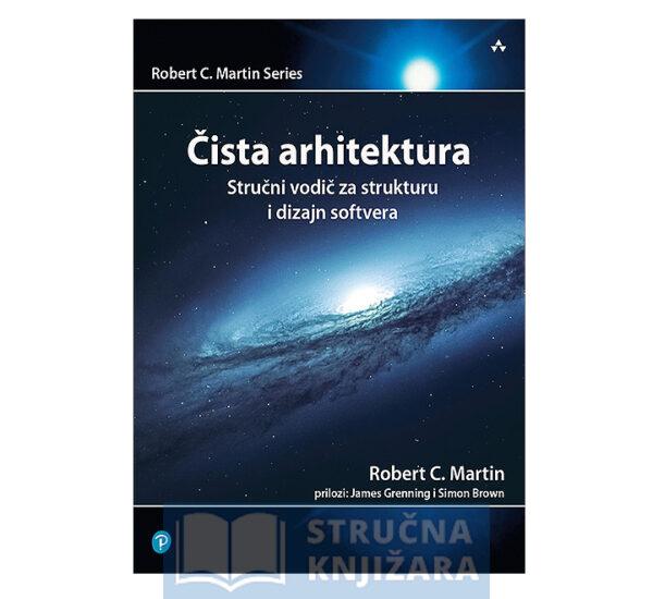 Cista_Arhitektura-Strucni_vodic_za_strukturu_i_dizajn_softvera-Robert_C_Martin-Strucnaknjizara