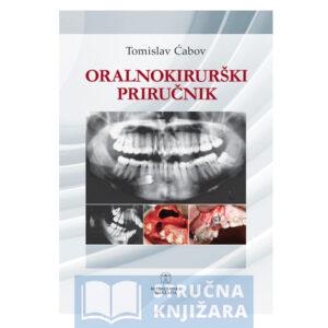Knjiga-ORALNOKIRURSKI-PRIRUCNIK-Tomislav_Cabov-Strucnaknjizara
