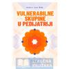 Knjiga-VULNERABILNE-SKUPINE-U-PEDIJATRIJI-Irena-Bralic-Strucnaknjizara