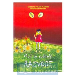 Knjiga Moji_roditelji_se_razvode-Gordana_Buljan_Flander-Strucnaknjizara