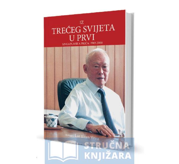 Iz-treceg-svijeta-u-prvi-Lee-Kuan-Yewa-StrucnaKnjizara-web