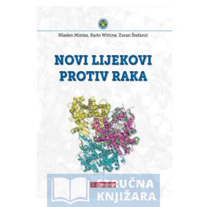 Udzbenik-Novi_lijekovi_protiv_raka-Mintas-Wittine-Stefanic-Strucnaknjizara