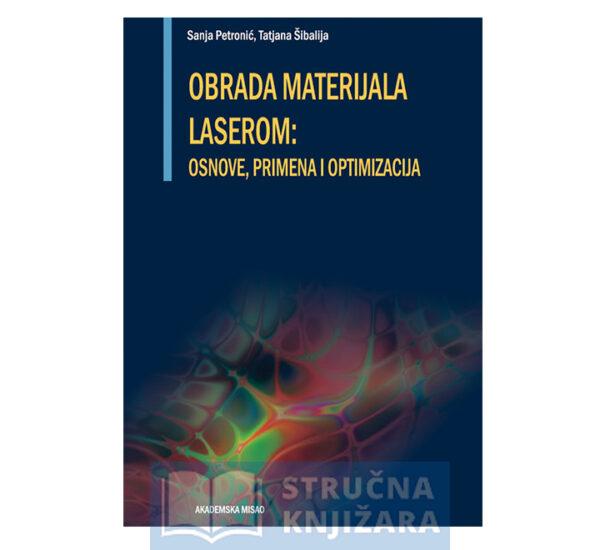 Knjiga-Obrada_materijala_laserom_Osnove_Primena_i_Optimizacija-Strucnaknjizara