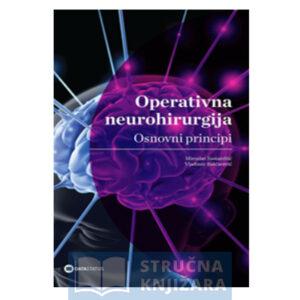 Knjiga-Operativna_neurohirurgija-Osnovni-principi-Samardzic-Strucnaknjizara