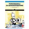 Knjiga-Powershell_za_administratore-automatizacija_poslova_na_lak_nacin-Adam_Bertram-Strucnaknjizara