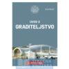 Knjiga_ Uvod_u_graditeljstvo-Jure_Radic-Strucnaknjizara