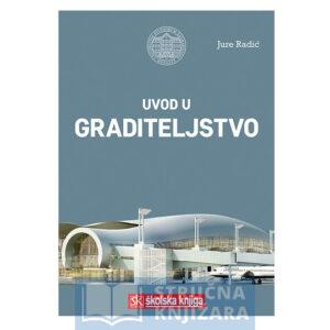 KnjigaUvod_u_graditeljstvo-Jure_Radic-Strucnaknjizara